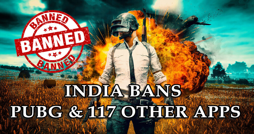 India bans pubg and 117 other apps